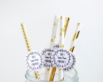 Penis Straws Set of 10 YAY Same Penis Forever/ Gold Paper Straws/ Bachelorette Party Straws/ Penis Decor/ Bachelorette Party ideas