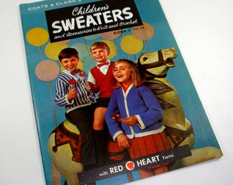Vintage Children's Sweaters, Accessories To Knit And Crochet, Patterns for Scarves, Hat, Sweater, Vest, 1964