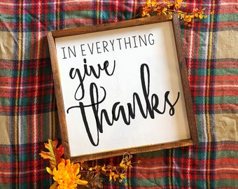 Fall Sign In Everything Give Thanks - Wood Farmhouse Sign