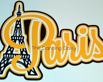 Travel die cut, Travel scrapbooking, France Scrapbooking, Europe Scrapbooking, Paris Scrapbooking, Paris France Eiffel Tower die cut