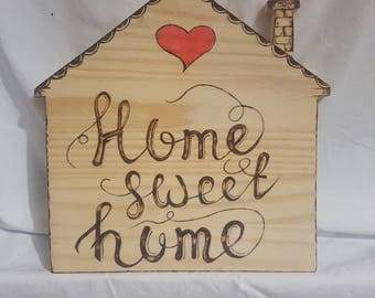 """Pyrography House with phrase """"Home sweet Home"""" and heart on wood, handmade, unique piece."""