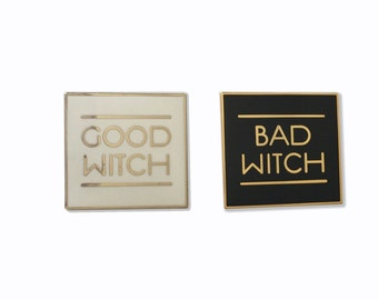 Enamel Pin: Good Witch or Bad Witch