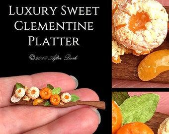 Luxury Sweet Clementine Platter - Artisan Handmade Miniature in 12th scale After Dark miniatures.