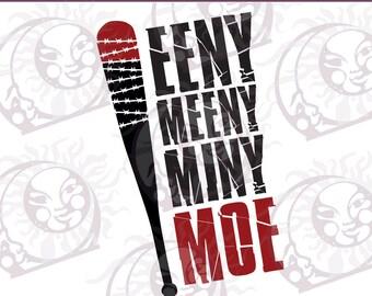The Walking Dead SVG Cut File | Negan quote svg | Eeny Meeny Miny Moe svg | Negan Walking Dead svg | Walking Dead fan SVG | SVG sayings