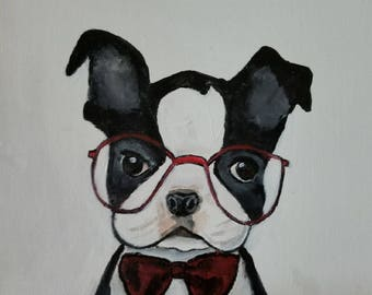 Funny Boston Terrier Art- Acrylic Painting - Clearance sale