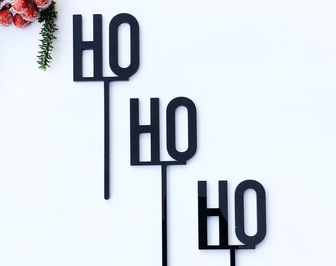 Ho Ho Ho Topper Set- Christmas Topper - Acrylic or Wood