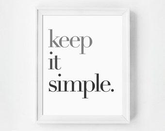 Scandinavian Design, Minimalist Poster, Keep it Simple, Scandinavian Print, Keep it Simple Print, Typography Poster, Oversized Wall Art
