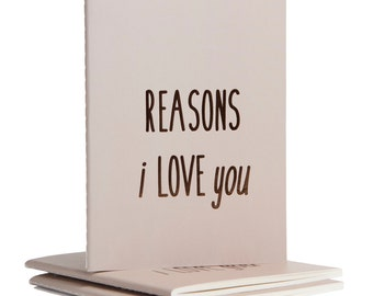 Reasons (Why) I Love You Journal + Notebook