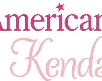 """American Girl PERSONALIZED Name 36"""" Vinyl Wall Lettering Words Quotes Decals Art Custom"""