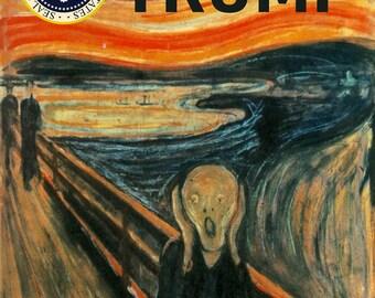 Anti Trump Poster President Donald Trump The Scream Premium Print