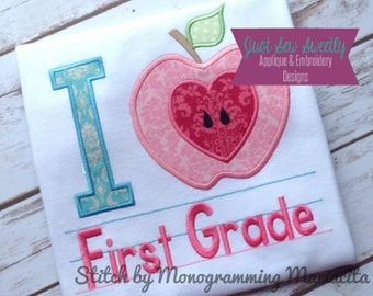 I Love First Grade Back to School Applique:  Machine Embroidery Applique Design 1st Grade
