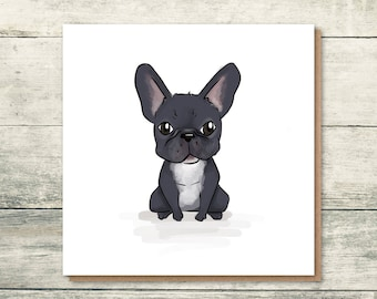Frenchie Card - French Bulldog Card - Frenchie lover - Dog Card - Blank Card