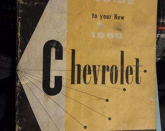 guide to your new 1959 Chevrolet= owner's manual