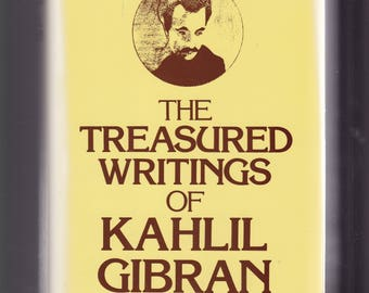The Treasured Writings Of Kahlil Gibran. Ed. Wolf, Castle Books. Hardback/Dj In Like-New Condition. 902 pages,  9.1 x 6 x 1.8 inches. Gift!