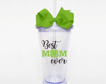 Best 4H Mom Ever - Acrylic Tumbler Personalized Cup