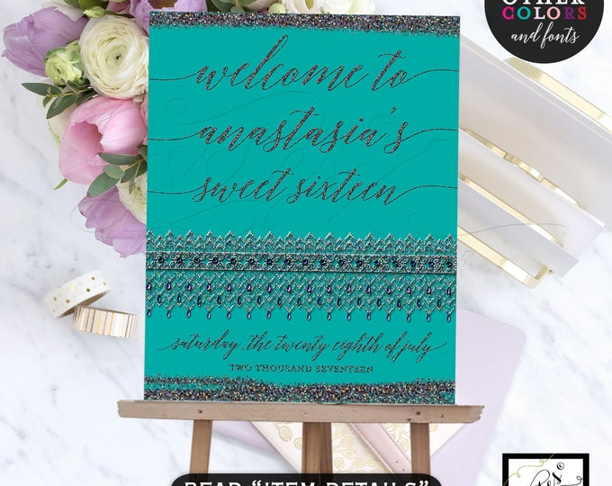 Welcome Signs Sweet 16 Quinceanera turquoise, teal and silver iridescent, personalized birthday welcome poster banner signs.