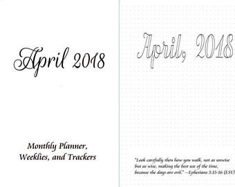 April, 2018 B6/B6 Slim Monthly,Weeklies on 2 pages, Hourly- Travelers Notebook Insert Several Trackers