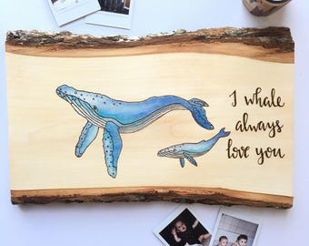 Whale Nursery Sign/Woodburned