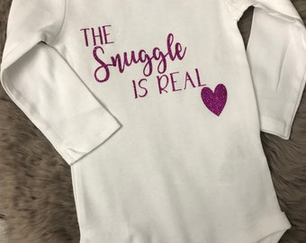 The Snuggle Is Real - Baby Onesie - Tee - T Shirt