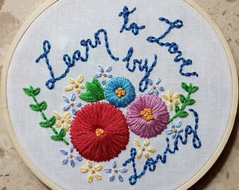 Learn to Love by Loving Floral Embroidery Hoop, St. Francis de Sales quote, Christian Wedding gift, New mom gift, Adoptive mom gift under 50