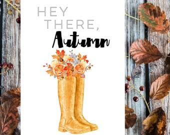 Hey there Autumn - Autumn print.