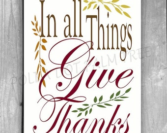INSTANT DOWNLOAD In All Things Give Thanks Fall Thanksgiving Word Art Wall Art Brown Red Green 8 x 10 Printable PDF