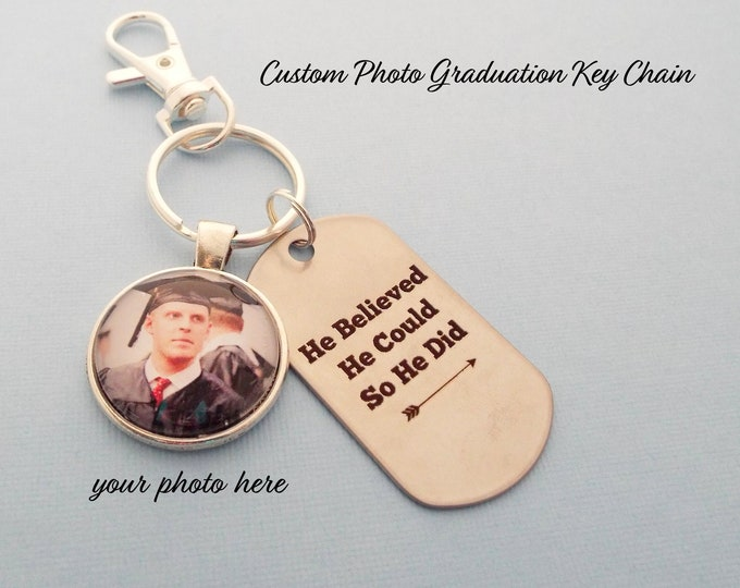 Graduation Gift for Him, Graduation Keychain, He Believed He Could So He Did, Graduation for Him, Man's Graduation Gift, Personalized Gift