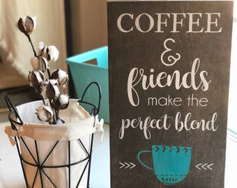 Coffee and friends.. ----> various sizes