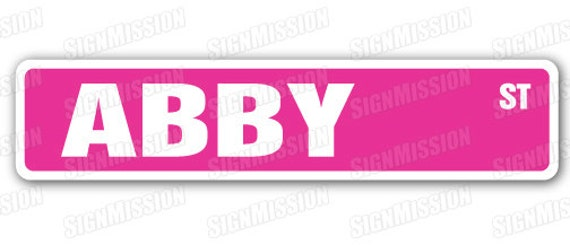 ABBY Street Sign name childrens room door gift kid child boy girl wall entry  sc 1 st  Etsy & ABBY Street Sign name childrens room door gift kid child boy girl wall entry