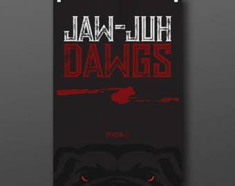 UGA - Jaw-Juh Dawgs poster
