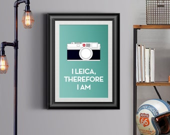 I Leica therefore I am. Poster for Leicaphiles, camera collectors and Photography lovers.