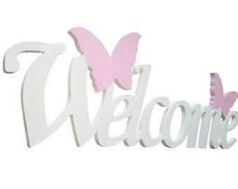 WELCOME decorative writing with Butterflies color White butterflies Pink L 40 x 15 h Sp. 8 mm