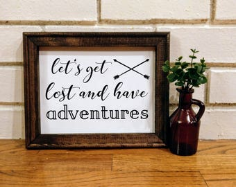 Wood Framed Canvas Decor - Let's get lost and have adventures