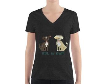 BSL is Bull Women's V-neck Tee