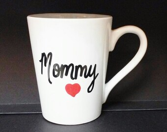 Mommy Coffee Mug or Coffee Cup Mother's Day Gift
