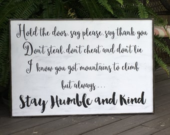 Stay Humble and Kind Sign,36x24, Rustic Wood Signs, Farmhouse Signs, Wall Décor,Tim McGraw song