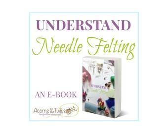 E-book Needle Felting, Understand Needle Felting eBook, PDF