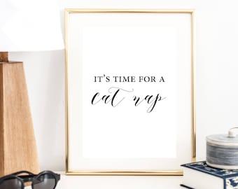 It's Time for A Cat Nap Print | Cat Art Print | Cat Print | Cat Art | Cat Decor | Wall Art | Typography Poster | Wall Decor | Minimal Art