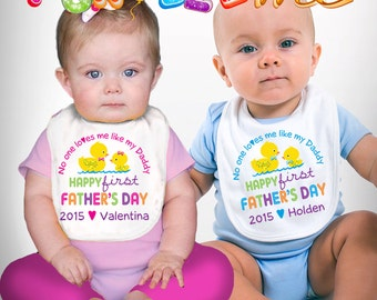Happy First Father's Day Bib - No One Loves me Like my Daddy - Girls or Boys - Personalized with Name and Year