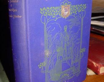 Nya Färder i Amerikas Förenta Stater ~ New Journeys in the United States 1902 Graphic Scarce Book