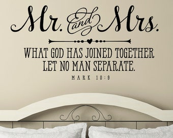 Mr. and Mrs. What God has joined together let no man separate | Christian Wall Decal | Christian Quote | Bible Verse | Bedroom Wall Decor