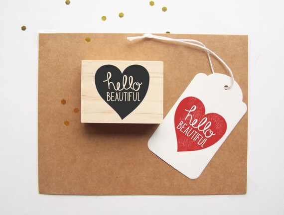 Hello Beautiful Stamp - Heart Shaped Quote Print