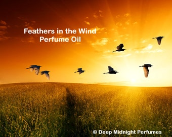 FEATHERS in the WIND Perfume Oil - The Walking Dead inspired - Wildflowers, warm spices, myrrh, woods, musk, dark resins, rain and ozone
