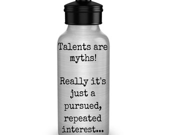 Water bottle Summer Inspirational quotes Motivational water bottle Gift for her Inspirational Gift for him Gift idea Quotes Funny Talents