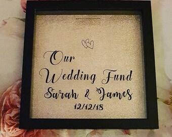Wedding Fund money bank frame, box frame, money box, savings, personalised, custom, gift, wedding planning.