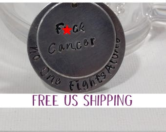 Birthday Gift Cancer, F*ck Cancer, No one Fights Alone, Breast Cancer, Gift for Her, Cancer Survivor, Ovarian Cancer - Cancer Gift