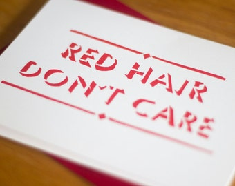 Red Hair Don't Care Card