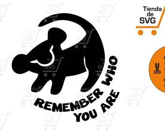 REMEMBER who you are svg, Simba remember svg, lion king svg, rey león svg, recuerda quién eres tu svg, El rey León svg, Hakuna matata