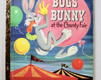 Vintage Little Golden Book No.164 Bugs Bunny at the County Fair 1st edition