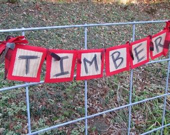 Lumberjack Party Banner, Timber Banner, Timber, Lumberjack Birthday, Lumberjack Party Decor, Lumberjack Bunting, Lumberjack Banner, Lumber
